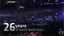 26 años de las Jornadas Mundiales de la Juventud