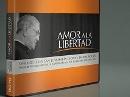 Amor a la libertad. Diálogo con San Josemaría